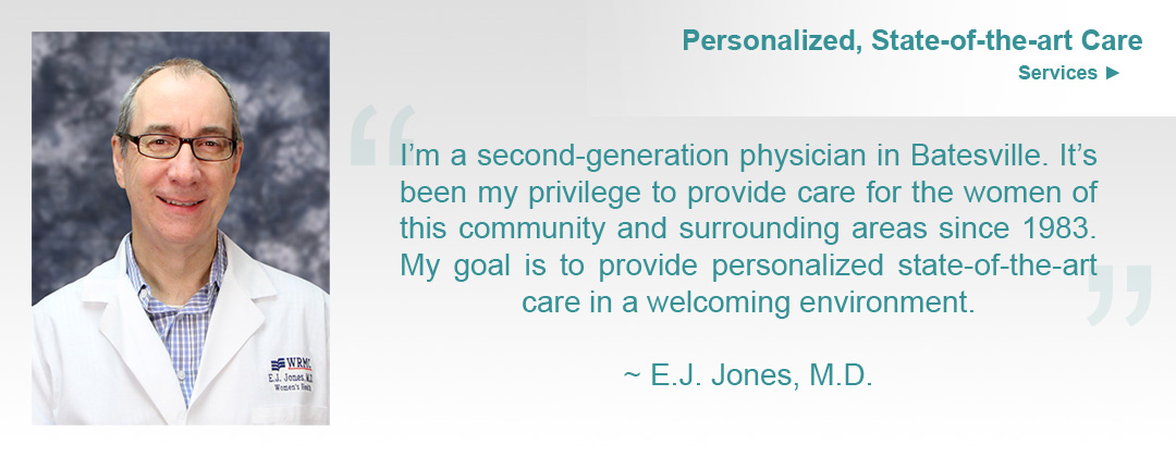 Dr E.J. Jones - Batesville, Arkansas OBGYN